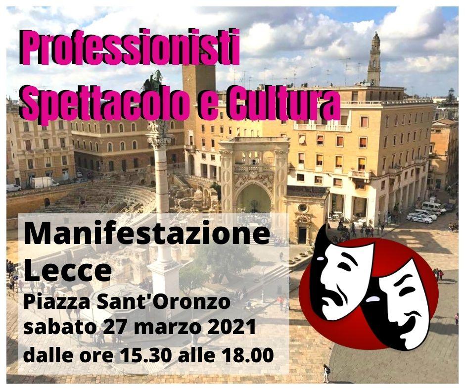 Professionisti Spettacolo e Cultura 27 Marzo 2021 mobilitazione in piazza Sant' Oronzo a Lecce