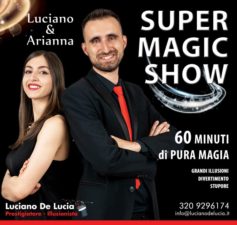 SUPER MAGIC SHOW con GRANDI ILLUSIONI