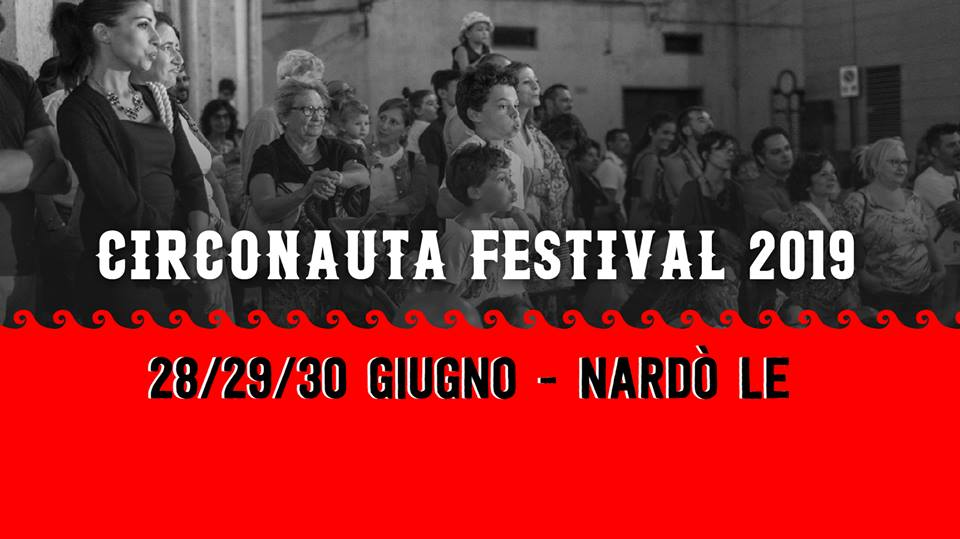 Nardò il Circonauta Festival 2019